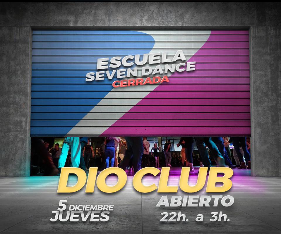 Dio Club abierto jueves 5 Diciembre 2019